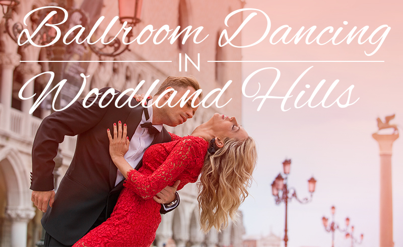 Top Ballroom Dance Studios in Woodland Hills