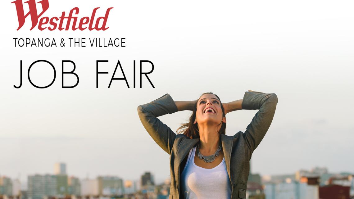 Westfield Topanga Hosts Seasonal Job Fair