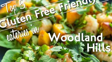 gluten free restaurants in woodland hills