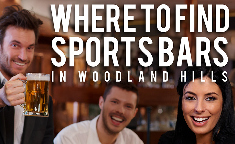 sports bars in woodland hills