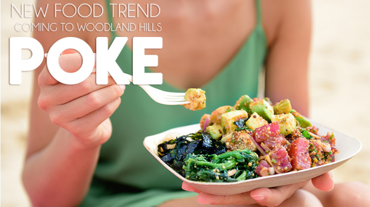 Poke in Woodland Hills