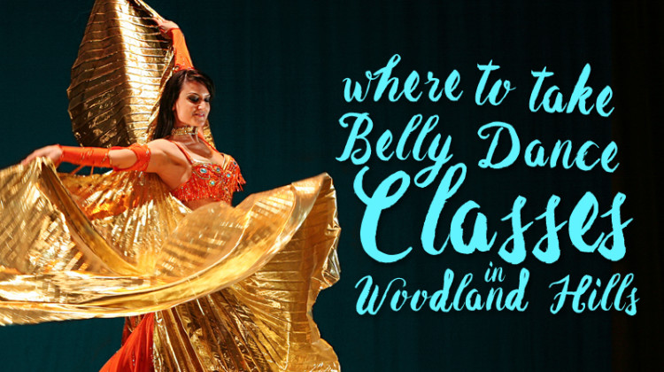 belly-dance-classes-in-woodland-hills cover copy