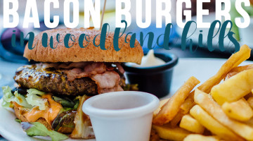 Bacon Burgers in Woodland Hills