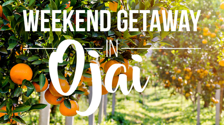 Weekend Getaway Exploring Ojai