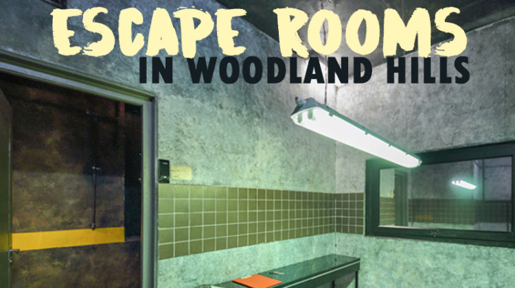Trendy Escape Rooms in Woodland Hills
