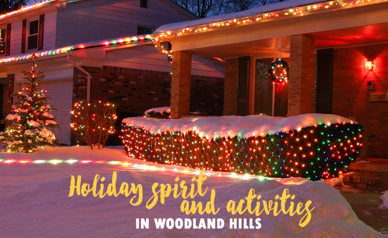 Get Into the Spirit with These Holiday Activities in Woodland Hills