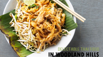 Discovering Delectable Thai Food in Woodland Hills