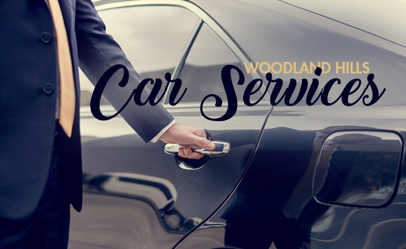 Woodland Hills Car Services for the Ultimate Night on the Town