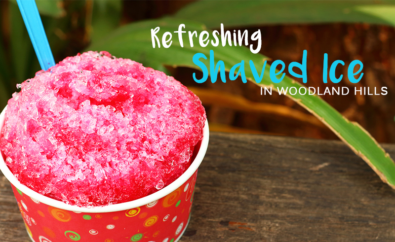 Shaved Ice in Woodland Hills