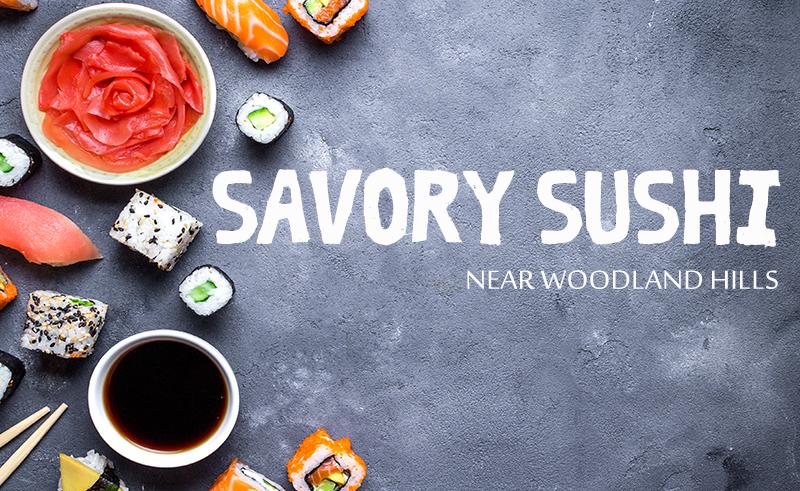 sushi restaurants near woodland hills