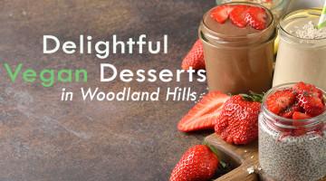 vegan desserts in woodland hills