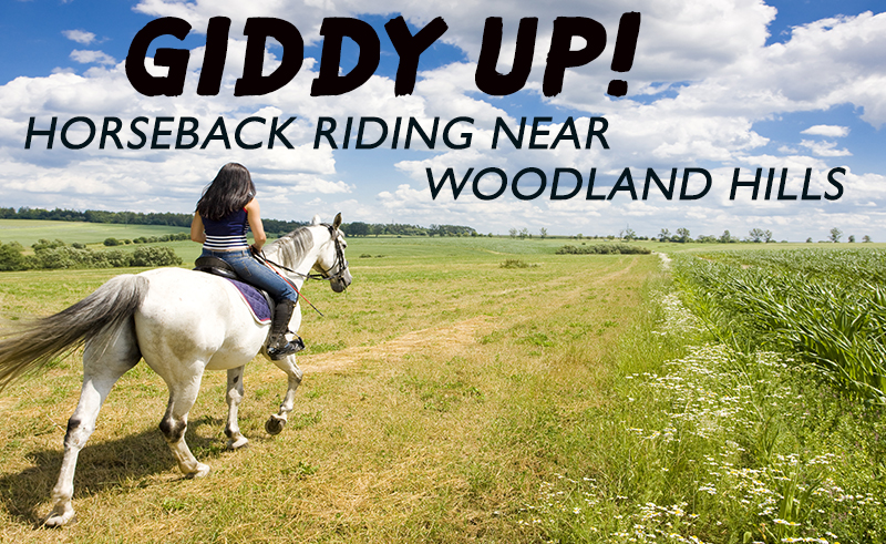horseback riding near woodland hills