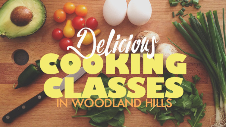 cooking classes in woodland hills