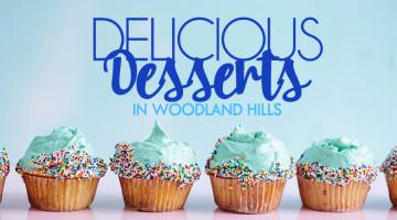 desserts in woodland hills